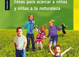 """""""Educar en verde"""", naturaleza pedagógica"""