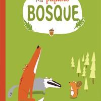 """""""Mi pequeño bosque"""", un libro 100% ecológico"""