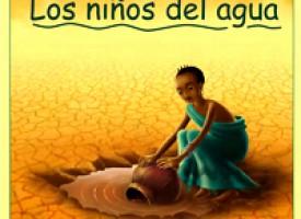 """""""Los niños del Agua"""", un paseo por la vida"""