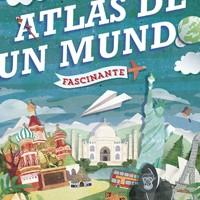"""""""Atlas de un mundo fascinante"""", una invitación a soñar"""